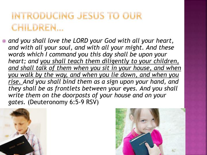 Introducing Jesus To Our Children…