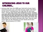 introducing jesus to our children
