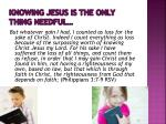 knowing jesus is the only thing needful