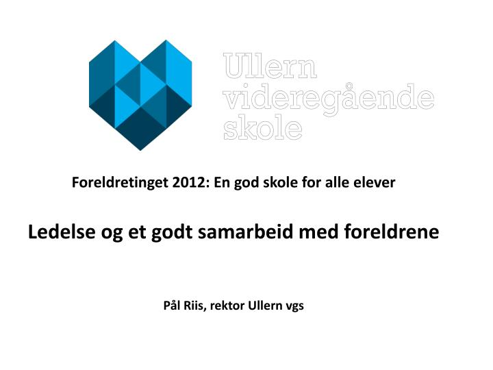 Foreldretinget 2012: En god skole for alle elever