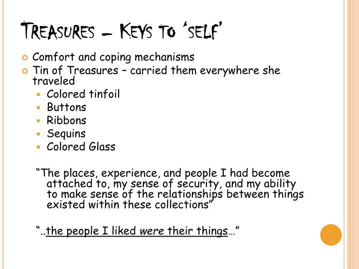 Treasures – Keys to 'self'