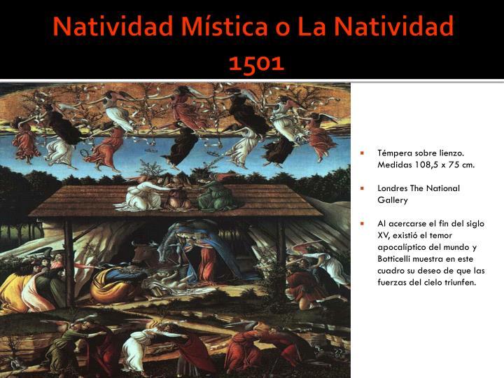 Natividad Mística o La