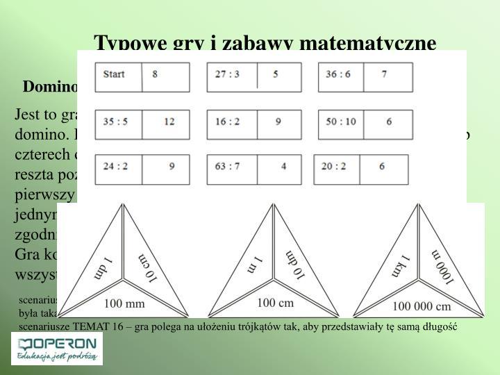 Typowe gry i zabawy matematyczne