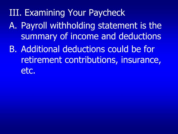 III. Examining Your Paycheck