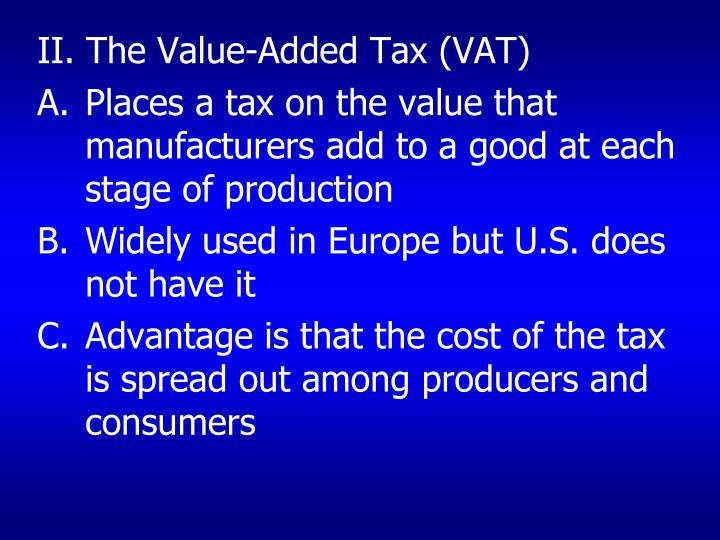 II. The Value-Added Tax (VAT)