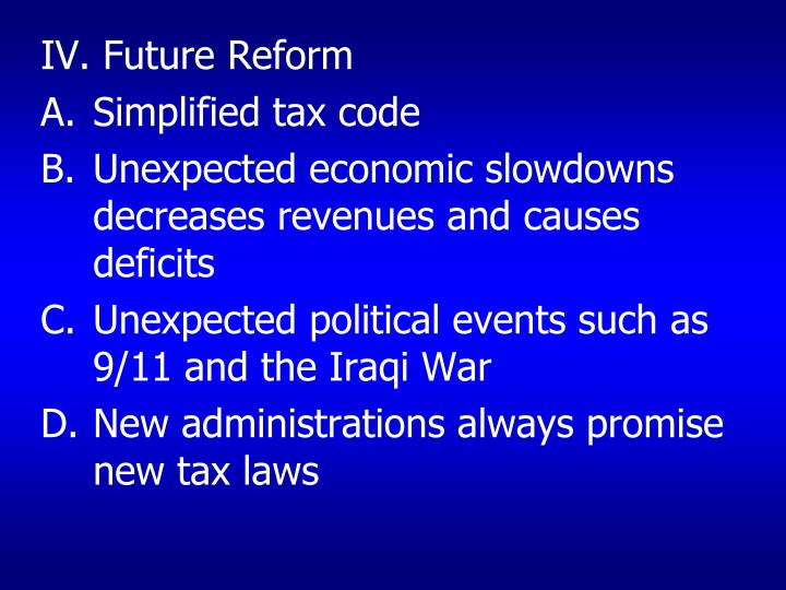 IV. Future Reform
