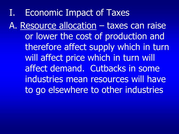 Economic Impact of Taxes