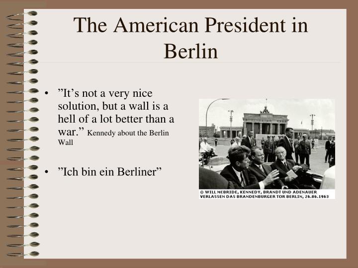 The American President in Berlin