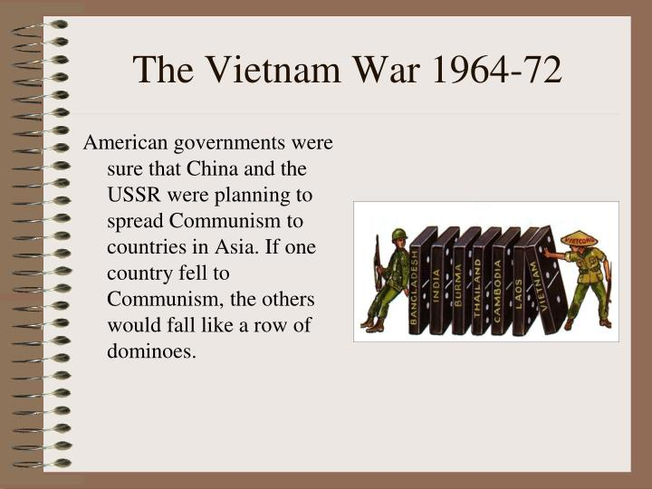 The Vietnam War 1964-72