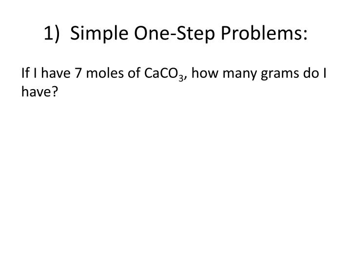 1)  Simple One-Step Problems: