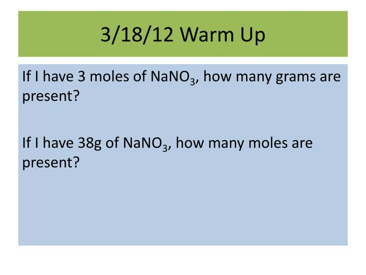 3/18/12 Warm Up
