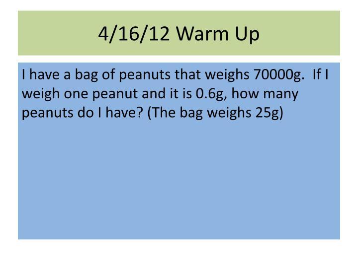 4/16/12 Warm Up