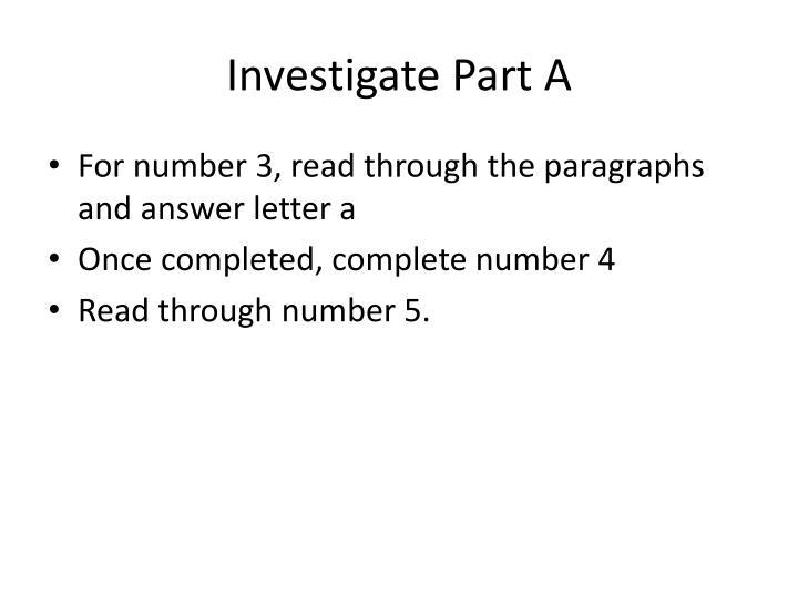 Investigate Part A
