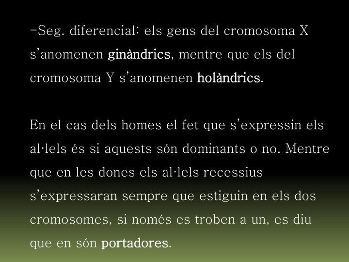 Seg. diferencial: els gens del cromosoma X s'anomenen