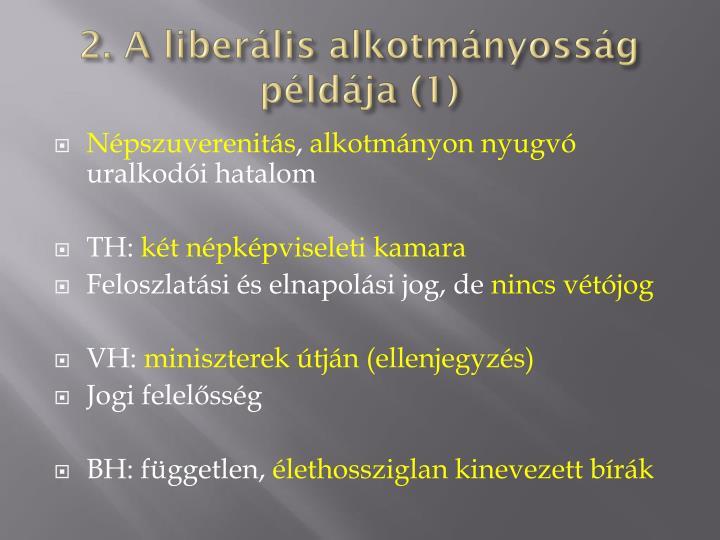 2. A liberális alkotmányosság példája (1)