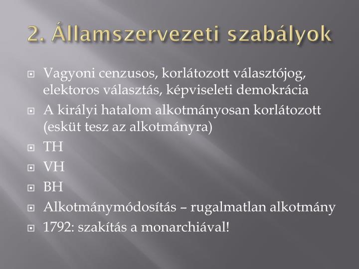 2. Államszervezeti szabályok