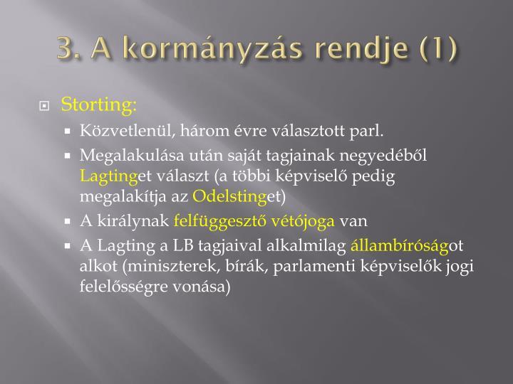 3. A kormányzás rendje (1)