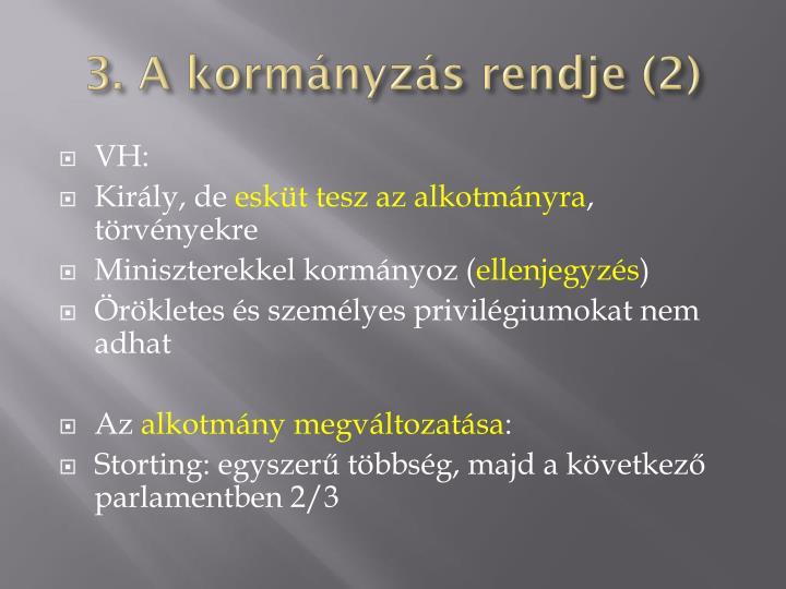3. A kormányzás rendje (2)