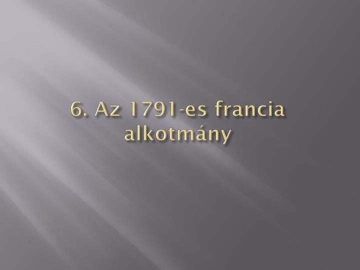6. Az 1791-es francia alkotmány