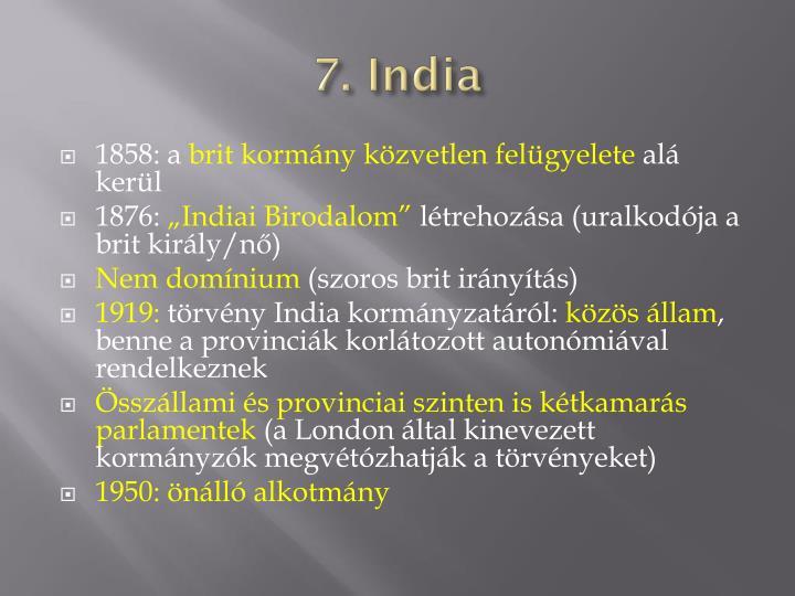 7. India