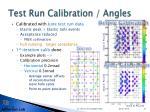 test run calibration angles1