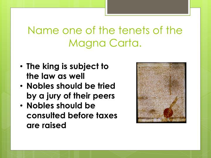Name one of the tenets of the Magna
