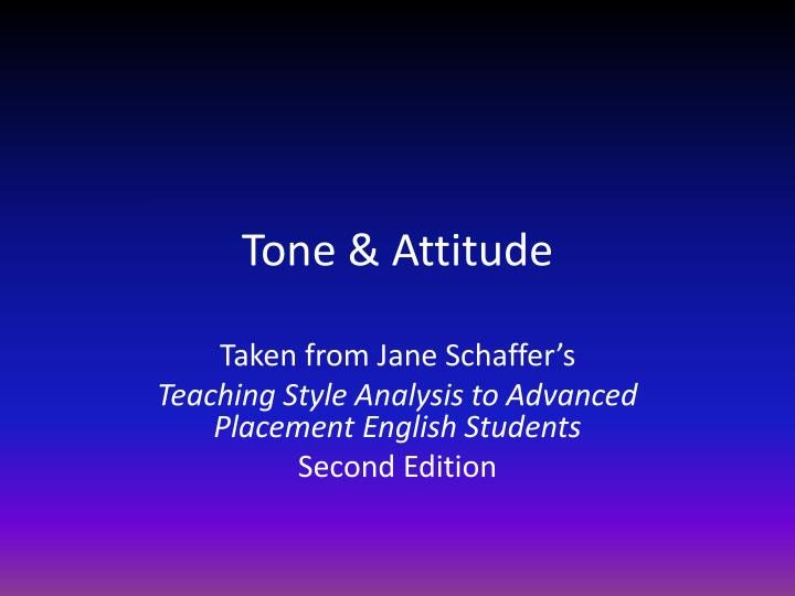 tone attitude essays Read this essay on tone come browse our large digital warehouse of free sample essays get the knowledge you need in order to pass your classes and more only at.