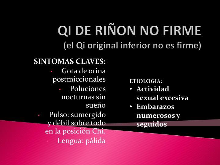 QI DE RIÑON NO FIRME
