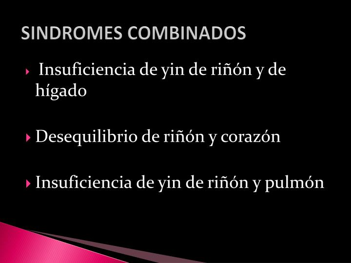 SINDROMES COMBINADOS