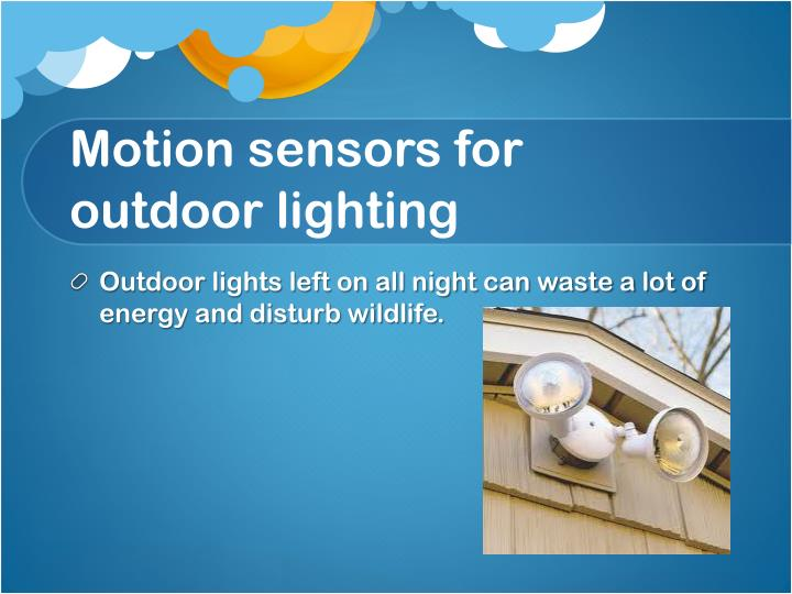Motion sensors for outdoor lighting