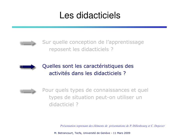 Sur quelle conception de l'apprentissage reposent les didacticiels ?