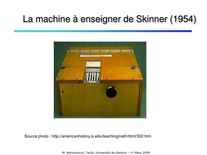 La machine à enseigner de Skinner (1954)