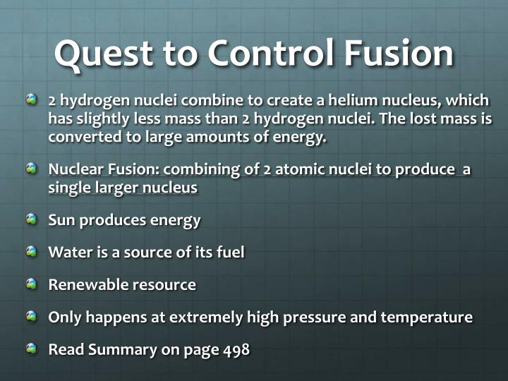 Quest to Control Fusion