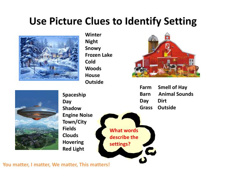 Use Picture Clues to Identify Setting