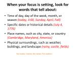 when your focus is setting look for words that tell about