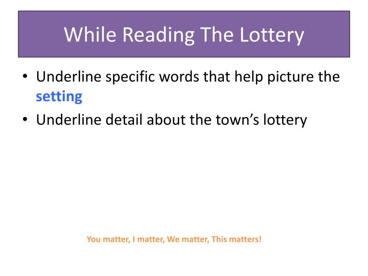 While Reading The Lottery
