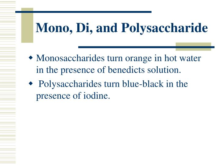 Mono, Di, and Polysaccharide