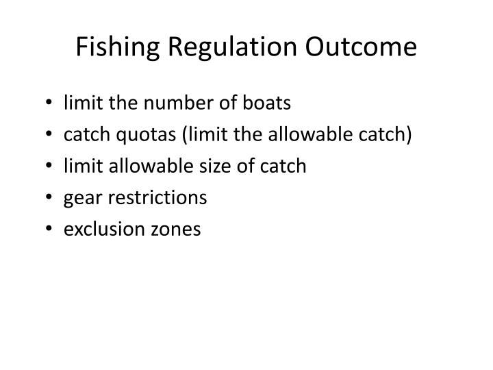 Fishing Regulation Outcome