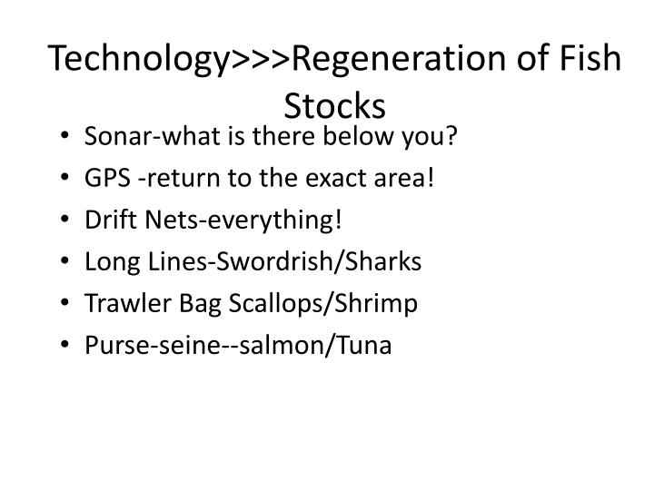 Technology>>>Regeneration of Fish Stocks