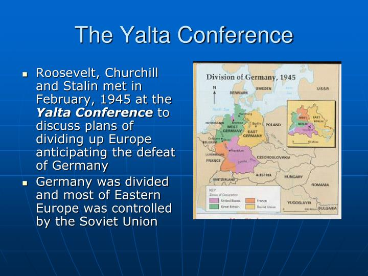 The Yalta Conference