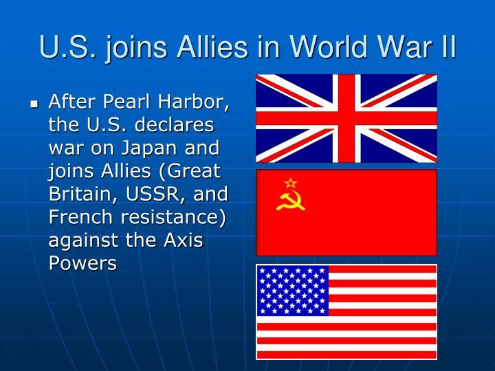 U.S. joins Allies in World War II