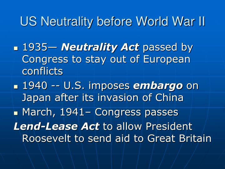 US Neutrality before World War II