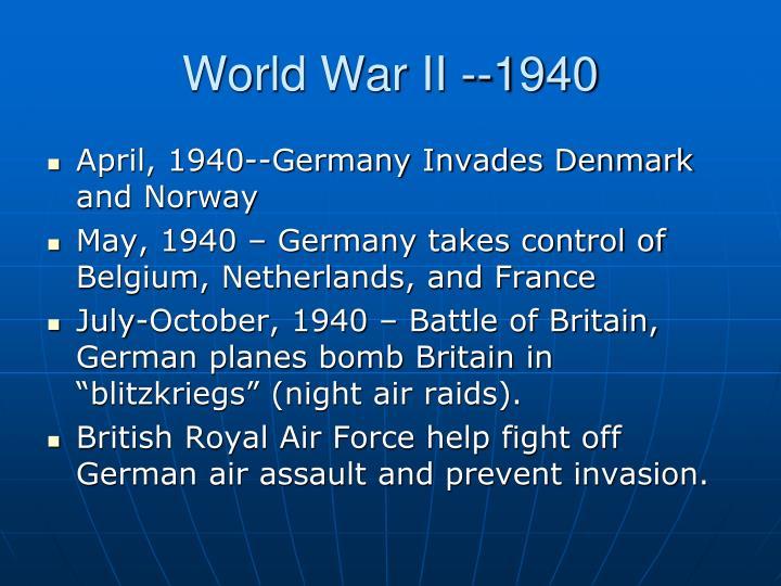 World War II --1940