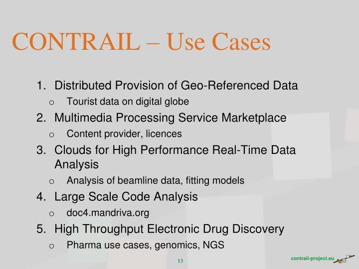 CONTRAIL – Use Cases