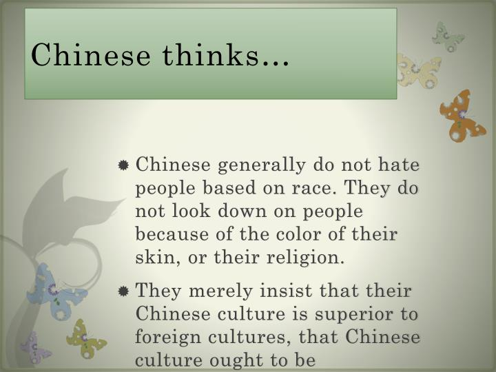 Chinese thinks…
