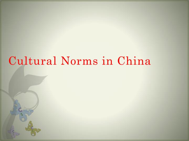 Cultural Norms in China
