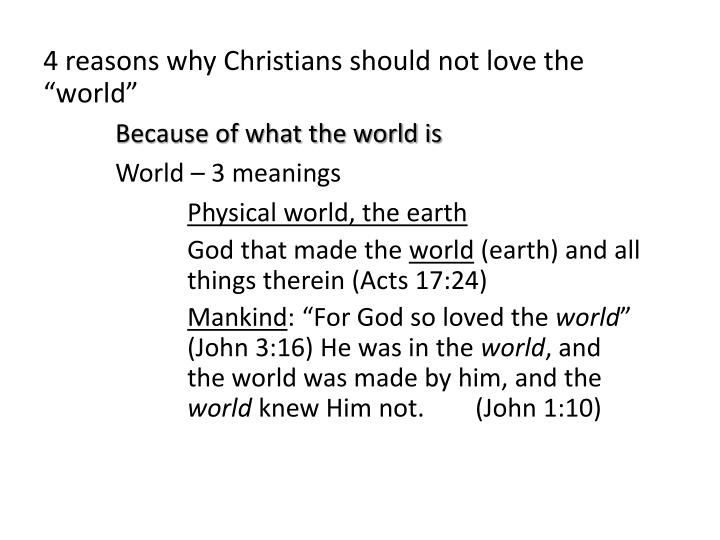 "4 reasons why Christians should not love the ""world"""
