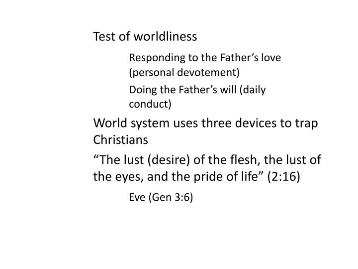 Test of worldliness