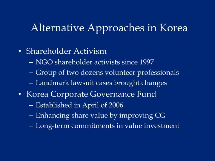 Alternative Approaches in Korea