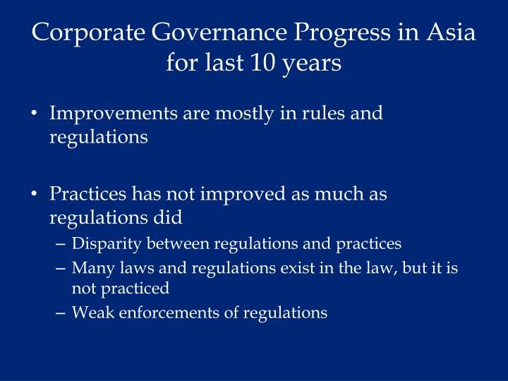 Corporate governance progress in asia for last 10 years1